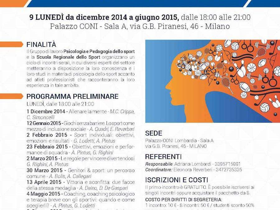 Conferenze su Psicologia dello Sport al CONI Lombardia – la prossima di Armando Pintus e Giuseppe Righini su: Obiettivi, emozioni e performance di squadra