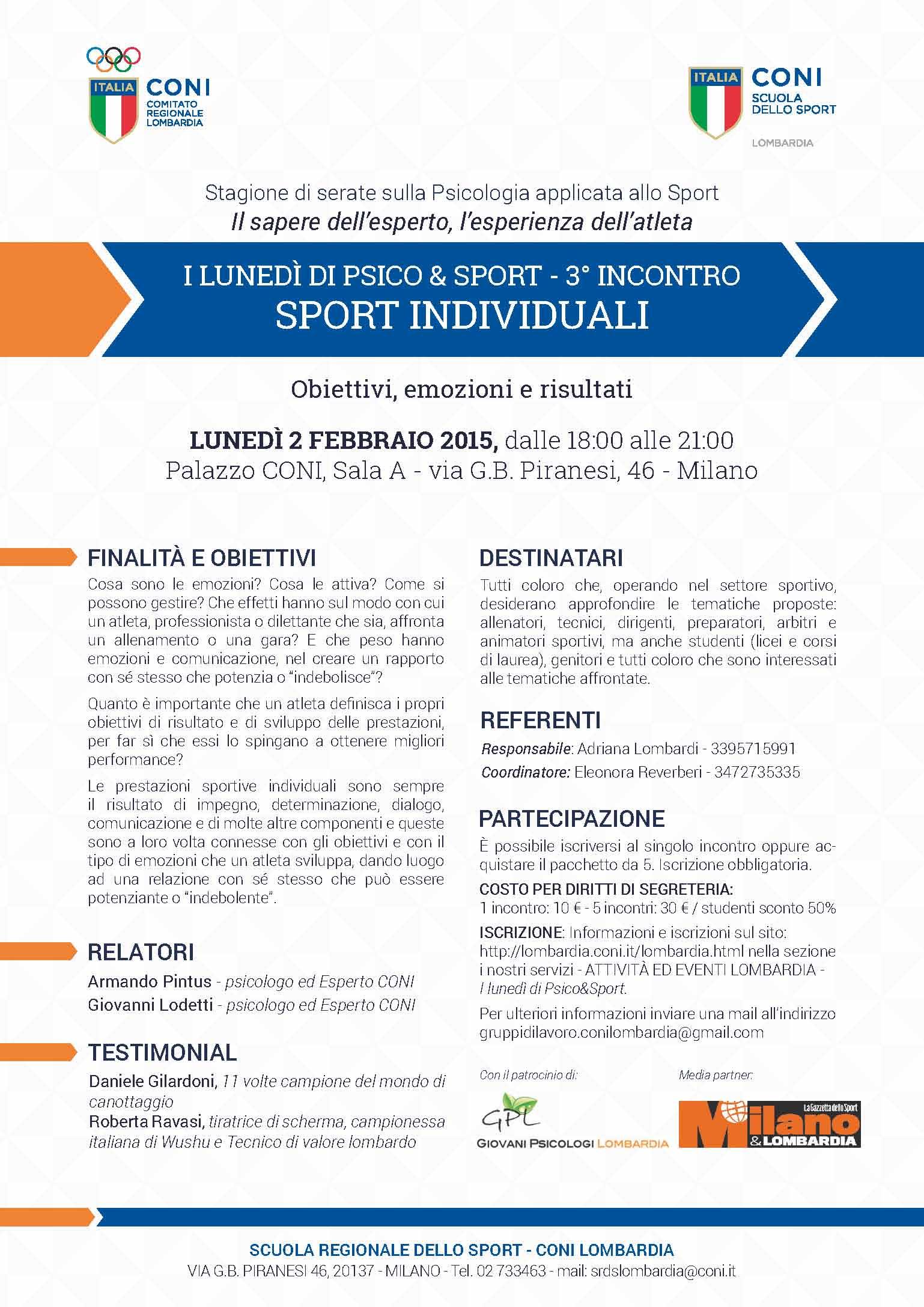 Conferenza su L'Importanza degli Obiettivi e delle Emozioni per ottenere i Risultati negli Sport Individuali –  Palazzo CONI Lombardia – 2 febbraio 2015