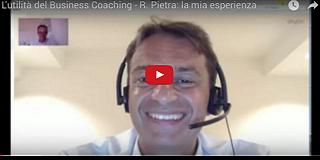 Utilità del Business Coaching professionale: Roberto Pietra parla di alcune esperienze avute con Armando Pintus e con il Coaching